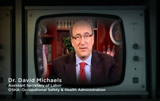 Dr. David Michaels Assistant Secretary of Labor OSHA